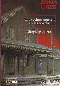 Libro Los vecinos mueren en las novelas en PDF
