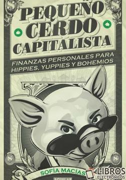 Libro Pequeño cerdo capitalista en PDF